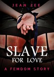 Zee Jean - Slave For Love [eKönyv: epub,  mobi]