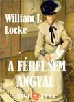 WILLIAM J. LOCKE - A férfi sem angyal [eKönyv: epub, mobi]<!--span style='font-size:10px;'>(G)</span-->