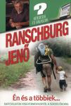 RANSCHBURG JENŐ - Én és a többiek... - Kapcsolatok kisgyermekkortól a serdülőkorig
