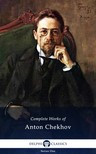 Anton Pavlovics Csehov - Delphi Complete Works of Anton Chekhov (Illustrated) [eKönyv: epub,  mobi]