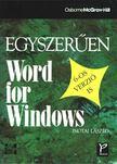 Inotai László - Egyszerűen Word for Windows [antikvár]