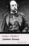 Gustave Flaubert Eleanor Marx-Aveling, - Madame Bovary [eKönyv: epub,  mobi]
