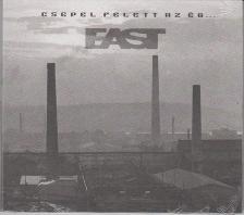 East - CSEPEL FELETT AZ ÉG..CD KONCERT 1981 - EAST -