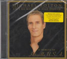 AIN'T NO MOUNTAIN HIGH ENOUGH MICHAEL BOLTON CD A TRIBUTE TO HITSVILLE USA