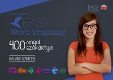 Fabók Ágnes - Easy Wordtraining - 400 angol szókártya - Haladó szinten