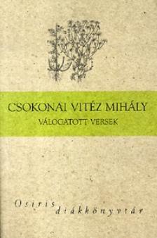 Csokonai Vitéz Mihály - CSOKONAI VITÉZ MIHÁLY VÁLOGATOTT VERSEK - OSIRIS DIÁKKÖNYVTÁ