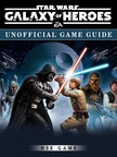 Game HSE - Star Wars Galaxy of Heroes Unofficial Game Guide [eKönyv: epub,  mobi]