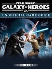 Game HSE - Star Wars Galaxy of Heroes Unofficial Game Guide [eKönyv: epub,  mobi]