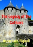 Rigiroli Oscar Luis - The Legacy of the Cathars [eKönyv: epub,  mobi]