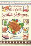 HORVÁTH ILONA - Horváth Ilona illusztrált szakácskönyve<!--span style='font-size:10px;'>(G)</span-->
