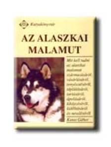 Kutas Gábor - Az alaszkai malamut