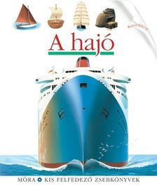 - A hajó - Kis felfedező sorozat