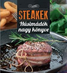 Korpádi Péter - Steakek húsimádók nagy könyve