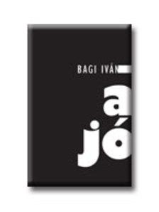 Bagi Iván - A JÓ