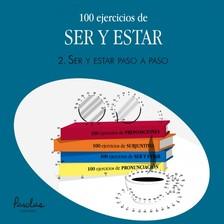 Analía Gutiérrez, Beatriz Autieri, Parolas Languages - 100 ejercicios de ser y estar - 2. Ser y estar paso a paso [eKönyv: epub, mobi]