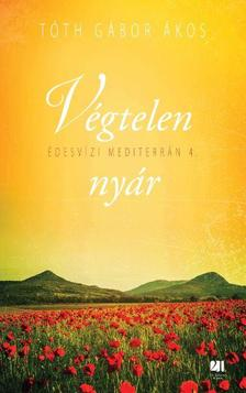 TÓTH GÁBOR ÁKOS - Végtelen nyár - Édesvízi mediterrán 4. rész