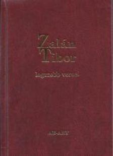 Jankovics József (szerk.) - Zalán Tibor legszebb versei