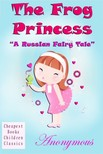 - The Frog Princess [eKönyv: epub,  mobi]
