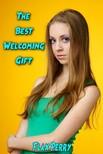 Perry Flax - The Best Welcoming Gift [eKönyv: epub,  mobi]