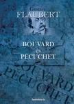 Gustave Flaubert - Bouvard és Pécuchet [eKönyv: epub, mobi]