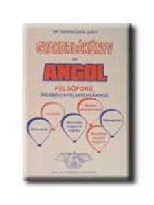 - Gyakorlókönyv az angol felsőfokú írásbeli nyelvvizsgákhoz