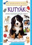 Bogos Katalin, Németh Csongor - Kutyák - Játékos ismerkedés a kutyák világával