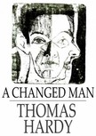 Thomas Hardy - A Changed Man [eKönyv: epub,  mobi]