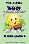 - The Little Bun [eKönyv: epub,  mobi]