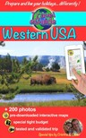 Cristina Rebiere, Olivier Rebiere, Cristina Rebiere - Travel eGuide: Western USA 2015 edition - Discover Yellowstone and other national parks, the Far West and the Grand Canyon! [eKönyv: epub, mobi]