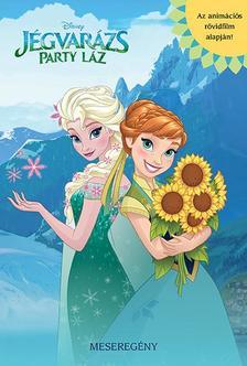 .- - Disney - Jégvarázs: Party láz - meseregény