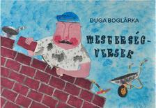 Duga Boglárka - Mesterségversek