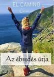 Tóth Klaudia - El Camino - Az ébredés útja<!--span style='font-size:10px;'>(G)</span-->