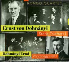 DOHNÁNYI ERNŐ - Dohnányi Vonósnégyesek I. - Rondo Quartet