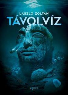 László Zoltán - Távolvíz