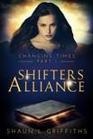 Shaun Griffiths Elaine Roughton, - Shifters Alliance [eKönyv: epub,  mobi]