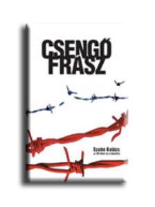 Szabó Balázs - Csengőfrász - történelmi családregény