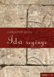 GÁRDONYI GÉZA - Ida regénye [eKönyv: epub, mobi]<!--span style='font-size:10px;'>(G)</span-->