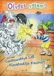Anna Taube - Csodaszablya Lali kiszabadítja Kazimírt - Olvass velem!<!--span style='font-size:10px;'>(G)</span-->