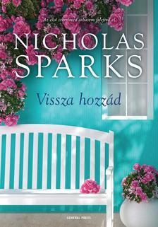 Nicholas Sparks - Vissza hozzád #