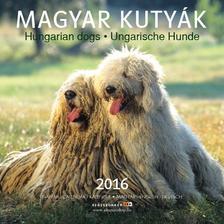 SZÁZSZORKÉP KIADÓ - Naptár Magyar Kutyák 2016 22x22 cm