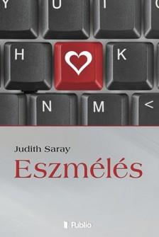 Saray Judith - Eszmélés [eKönyv: epub, mobi]
