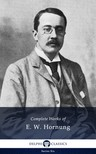 Hornung Ernest William - Delphi Complete Works of E. W. Hornung (Illustrated) [eKönyv: epub,  mobi]