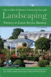 Wasnak Lynn - How to Open & Operate a Financially Successful Landscaping,  Nursery,  or Lawn Service Business [eKönyv: epub,  mobi]