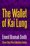 Smith Ernest Bramah - The Wallet of Kai Lung [eKönyv: epub,  mobi]
