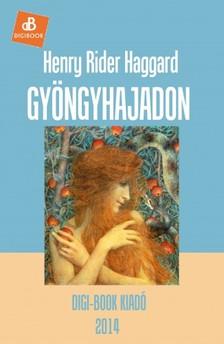 Rider Haggard Henry - Gyöngyhajadon [eKönyv: epub, mobi]