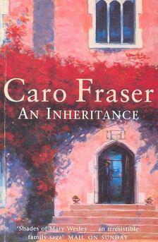 FRASER, CARO - An Inheritance [antikvár]