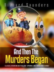 Saunders Richard - And Then the Murders Began [eKönyv: epub, mobi]