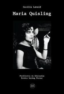 Cecilie Loveid - Maria Quisling