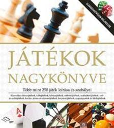 - Játékok nagykönyve - Több mint 250 játék leírása és szabályai