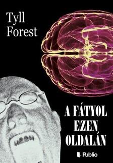 Forest Tyll - A fátyol ezen oldalán [eKönyv: epub, mobi]